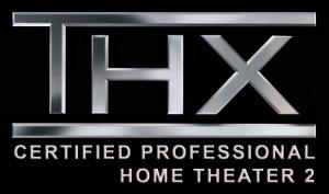 """THX Certified Professional on Staff"""