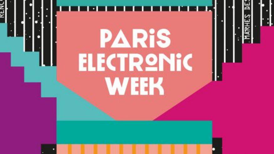 Paris Electronic Week : la 3ème édition met les startups à l'honneur