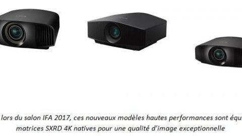 Sony présente à l'IFA trois nouveaux projecteurs Home Cinéma offrant une expérience visuelle HDR 4K en immersion totale