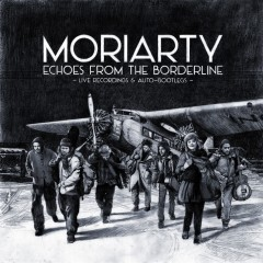 Moriarty Echoes From The Borderline