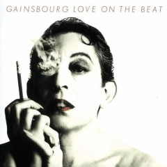 Gainsbourg Love On The Beat
