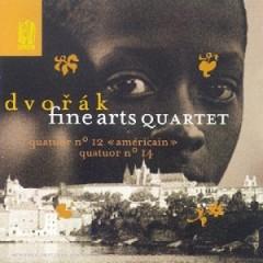 Dvorak Quatuor Américain Fine Arts Quartett