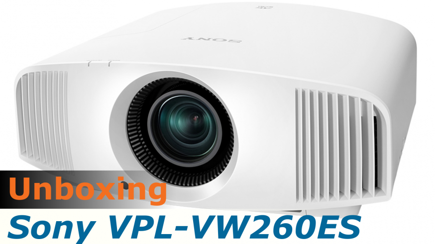 Video unboxing du projecteur Sony VPL-VW260ES reçu pour test HCFR