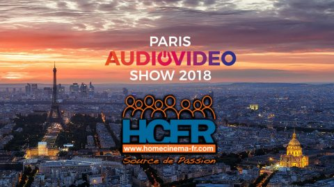 Reportage HCFR : Paris Audio Video Show 2018