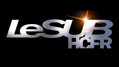 LeSUB HCFR s'expose dans sa video de présentation