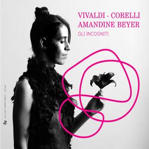 Amandine Beyer & Gli Incogniti - Vivaldi et Corelli