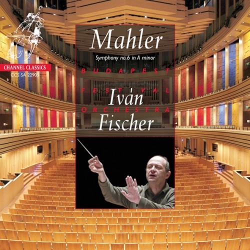 Ivan Fischer Symphonie n°6 de Mahler
