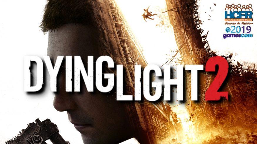 [VIDEO] #GC2019 : Retour sur Dying Light 2
