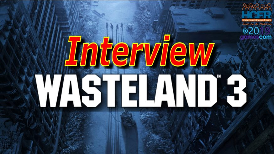 [VIDEO] #GC2019 : Wasteland 3 – Interview VOST de Brian Fargo et Tim Campbell de inXile Entertainment
