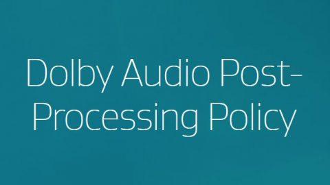 Dolby définit sa position concernant le post processing