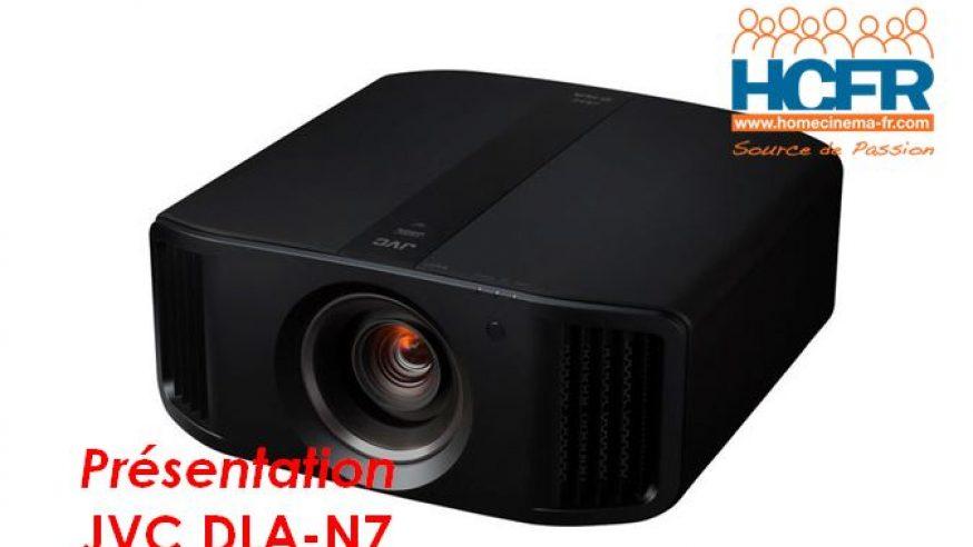 Video HCFR : JVC DLA-N7, projecteur 4K – Présentation