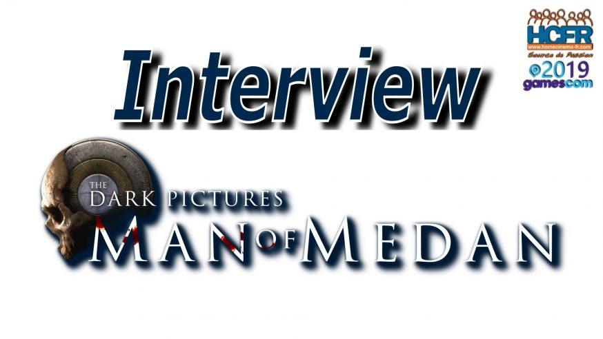 [VIDEO] #GC2019: Man of Medan – Interview de Pete Samuels de Supermassive Games