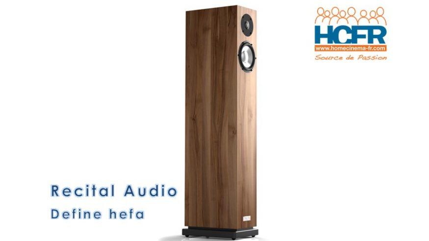 Test HCFR Recital Audio Define hefa, enceintes acoustiques