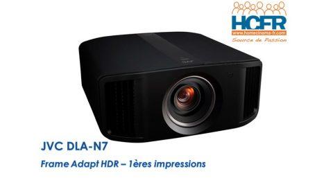 Article HCFR : JVC DLA-N7, «Frame Adapt HDR» – 1ères impressions