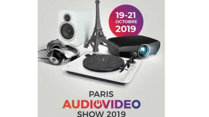 Paris Audio Video Show 2019 – c'est dans 2 semaines, les Samedi 19 et Dimanche 20 Octobre
