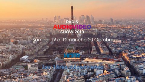 Paris Audio Video Show 2019 – les 1ères découvertes