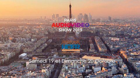 Paris Audio Video Show 2019 – c'est ce WE, les Samedi 19 & Dimanche 20 Octobre