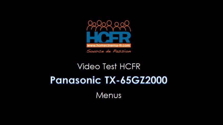 Video Menus Panasonic TX-65GZ2000, TV OLED reçue pour test HCFR