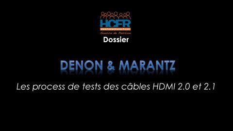 Dossier HCFR : Denon & Marantz, les process de tests des câbles HDMI