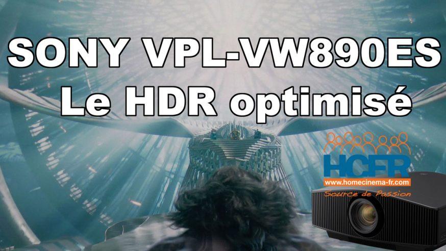 Vidéo HCFR : Sony VPL-VW890ES – le HDR