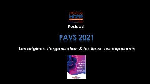 Podcast HCFR : PAVS 2021, les origines, l'organisation & les lieux, les exposants